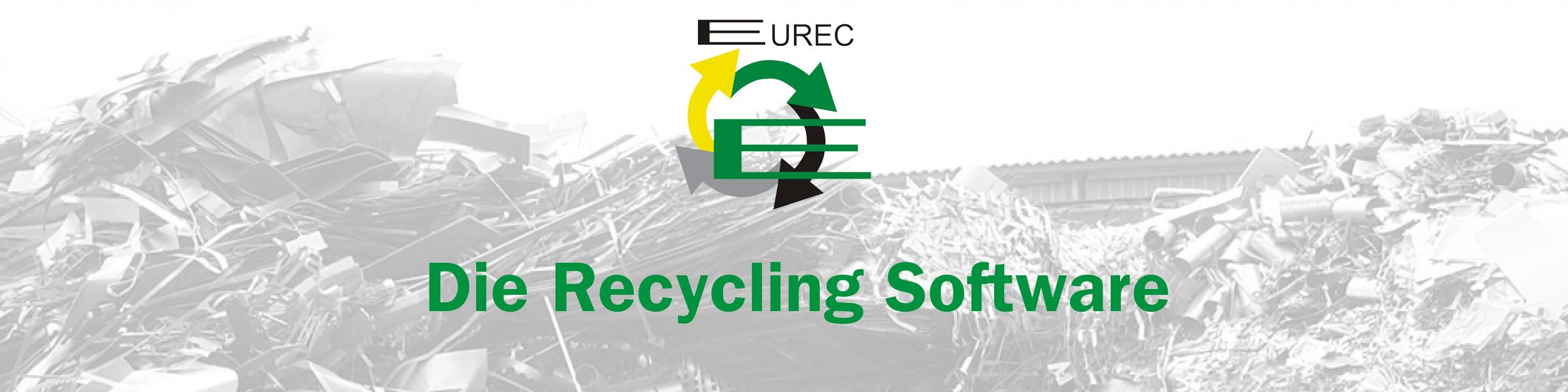 EUREC – Die Software fürs Recycling, Containerdienst und den Schrotthandel
